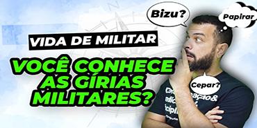 VIDA DE MILITAR - GÍRIAS MILITARES com Chucrute! Pega esses bizus!